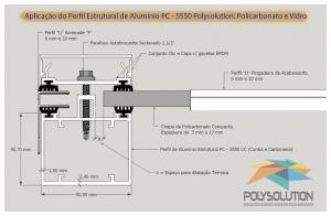 Detalhes do Perfil de Aluminio Estrutural preparado apra receber a chapa de Policarbonato alveolar Bi-Camera de 10mm com todas as caracteristicas tecnicas do produto e mostrando o conjunto com todos os perfis e acessórios de fixação e vedação dentro das normas internacionais, respeitando inclusive a folga de dilatação térmica e o engastamento - aqui utilizamos o PERFIL TRAPÉZIO para fazer a fixação e travamento das chapas respeitando a dilatação termica