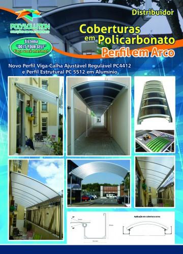 Cobertura de Policarbonato em Arco com a linha modular da Polysolution inclui perfil viga calha e perfil estrutural