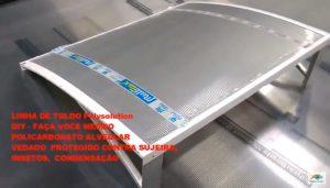 Toldo de Policarbonato compacto transparente Cuvo com Perfil 100% aluminio - sob medida Polysolution