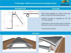 Perfil Grapa - Sistema de Domus de Iluminação Natural - Linha de Perfis Polysolution