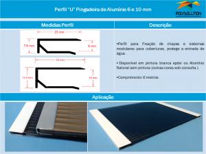 Perfil U Pingadeira 6 e 10 mm - linha de Perfis - Polysolution