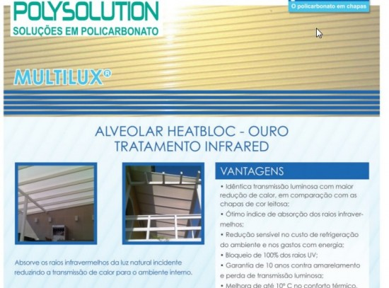 Chapa de Policarbonato alveolar Infra Red Heat Bloc Ouro Multilux - claridade e conforto termico Polysolution
