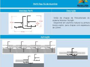 Linha de perfis para Instalação Policarbonato alveolar rap-fix 10 mm - Polysolution