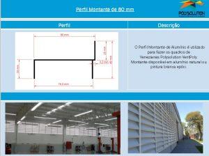 Linha de perfis para Instalação Veneziana -Perfil montante 80 mm -Polysolution