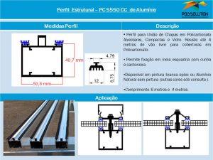 Linha de perfis de aluminio para Insalação de Policarbonato-Perfil PC 5550 CC -Polysolution