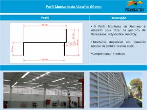 Perfil Montante de 80 mm - Linha de Perfis Polysolution