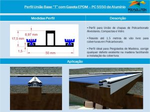 perfil União Base T com Gaxeta EPDM PC 5550 Perfil com base de 50 mm e Altura de 17,5 mm. Polysolution