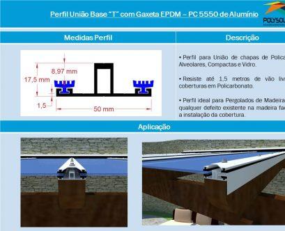 erfil União Base T com Gaxeta EPDM PC 5550Perfil com base de 50 mm e Altura de 17,5 mm. Polysolution
